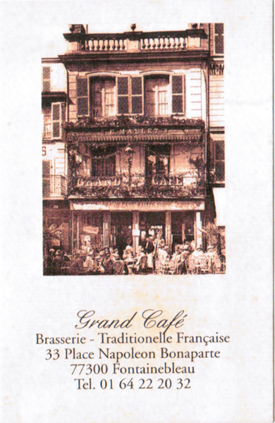 Le Grand Café à Fontainebleau