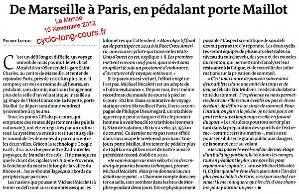 Le Monde, 10 novembre 2012 : De Marseille à Paris, en pédalant porte Maillot