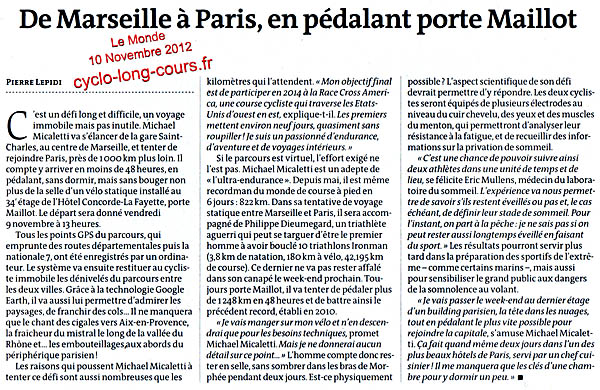 Le Monde, 10 novembre 2012 : De Marseille  Paris, en pdalant porte Maillot