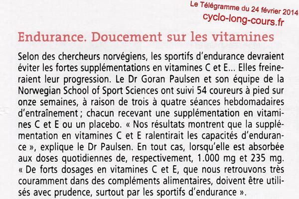 24 février 2014, Le Télégramme : Endurance et Vitamine C & E