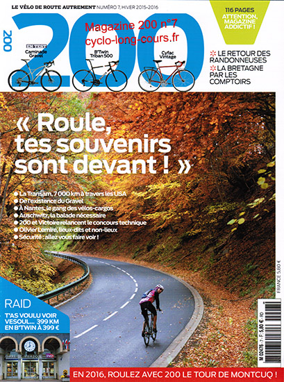 Magazine 200, n°7 - Hiver 2015-2016 ©cyclo-long-cours.fr