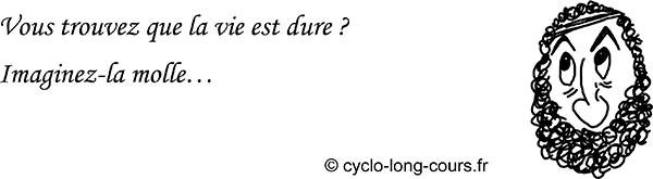 Cyclogito n°14 - La vie est dure ©cyclo-long-cours.fr